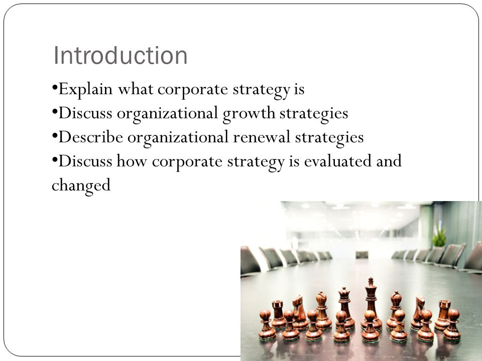 Introduction Explain what corporate strategy is
