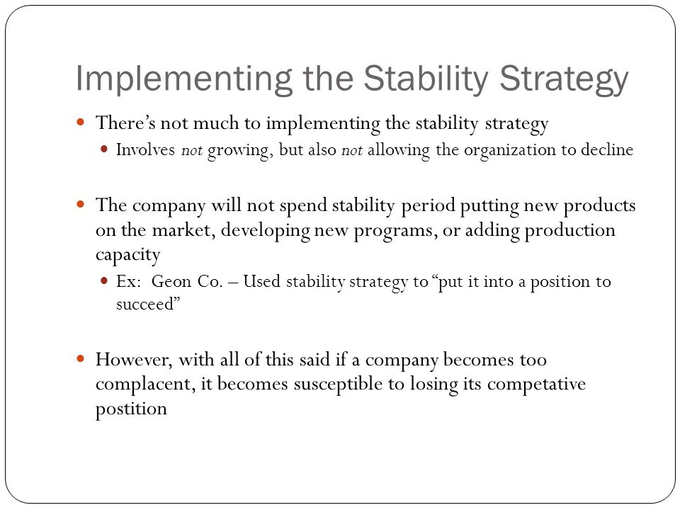 Implementing the Stability Strategy