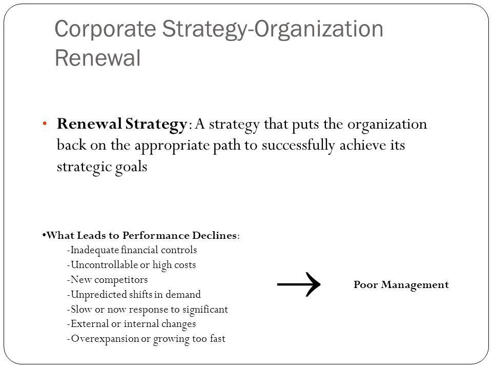 Corporate Strategy-Organization Renewal