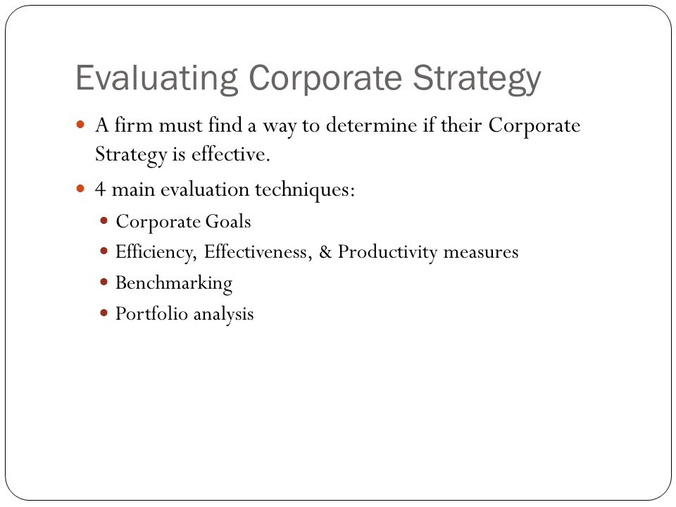 Evaluating Corporate Strategy