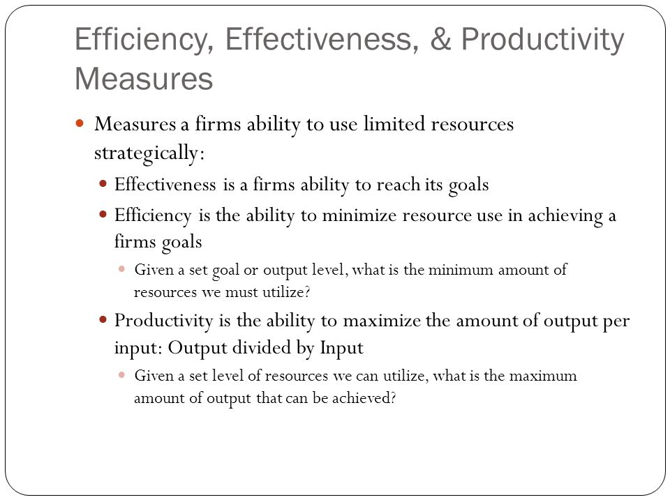 Efficiency, Effectiveness, & Productivity Measures
