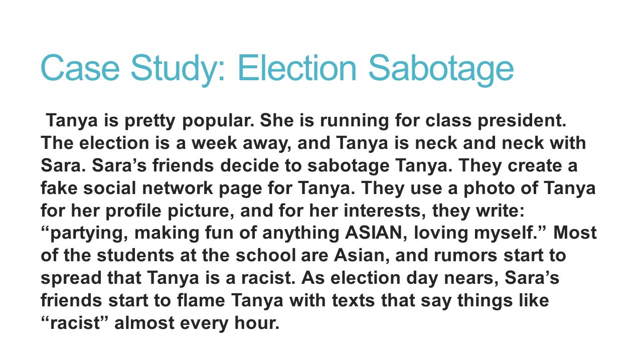 Case Study: Election Sabotage