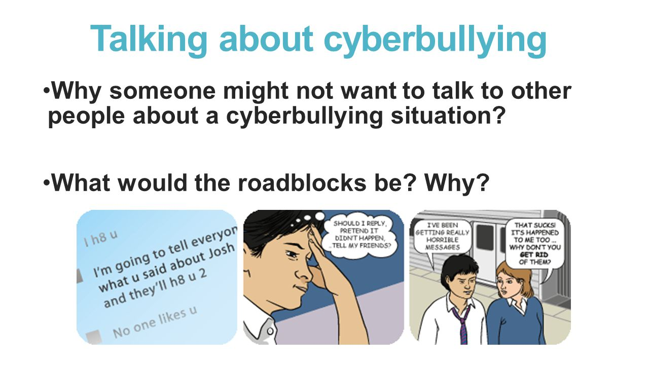 Talking about cyberbullying