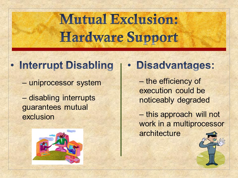 Mutual Exclusion: Hardware Support