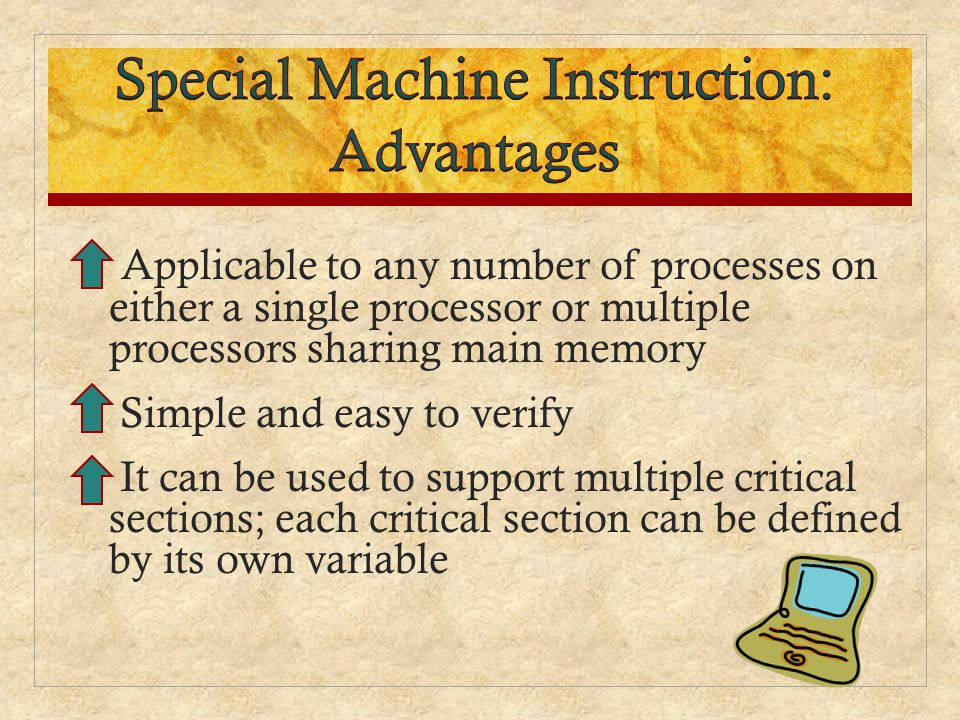 Special Machine Instruction: Advantages