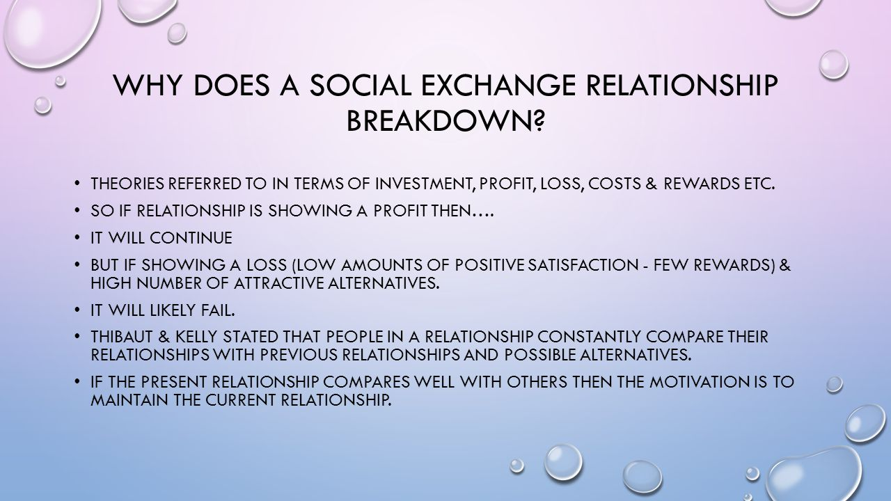 Why does a social exchange relationship breakdown
