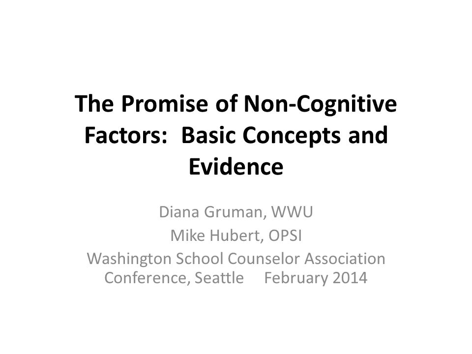 The Promise of Non-Cognitive Factors: Basic Concepts and Evidence