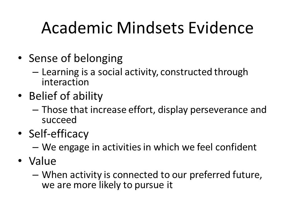 Academic Mindsets Evidence
