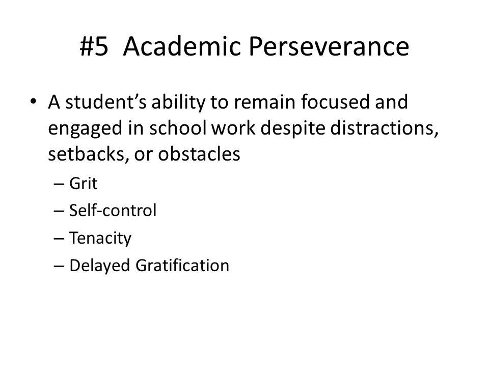 #5 Academic Perseverance
