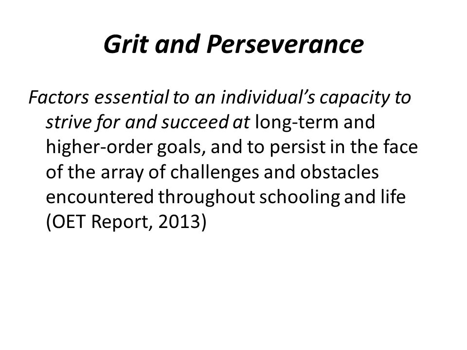 Grit and Perseverance