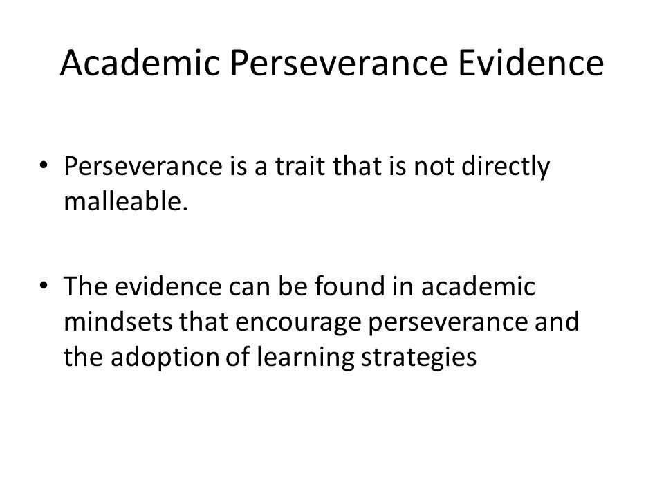 Academic Perseverance Evidence