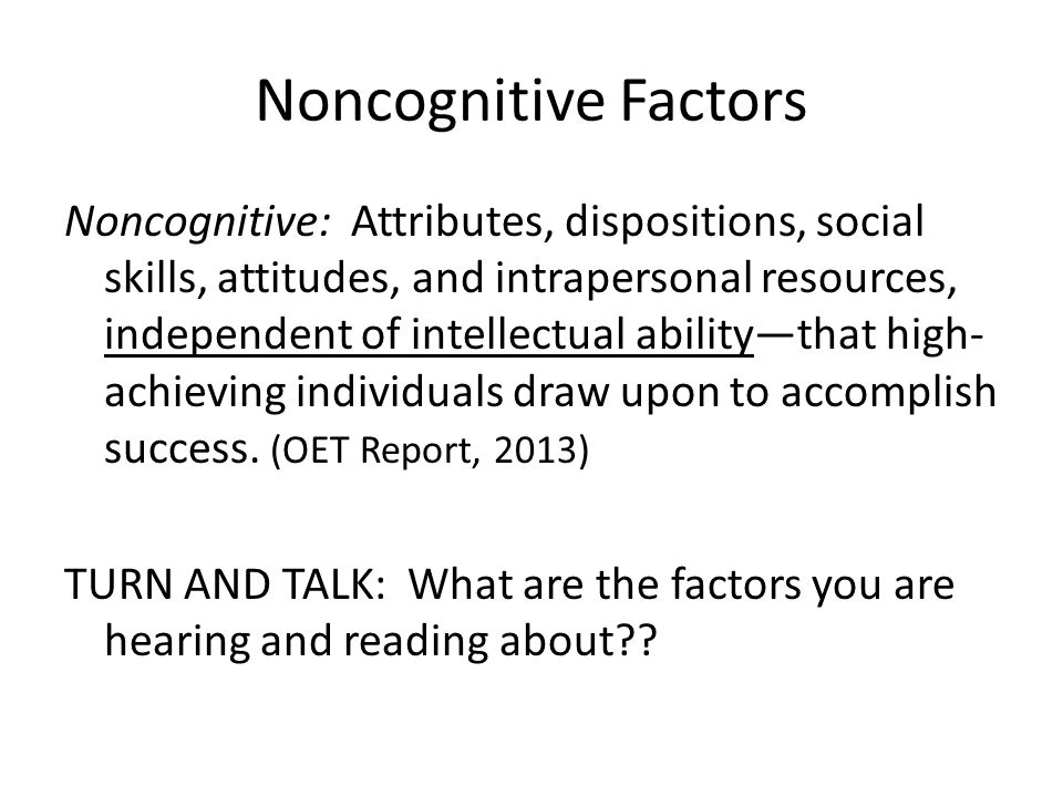 Noncognitive Factors
