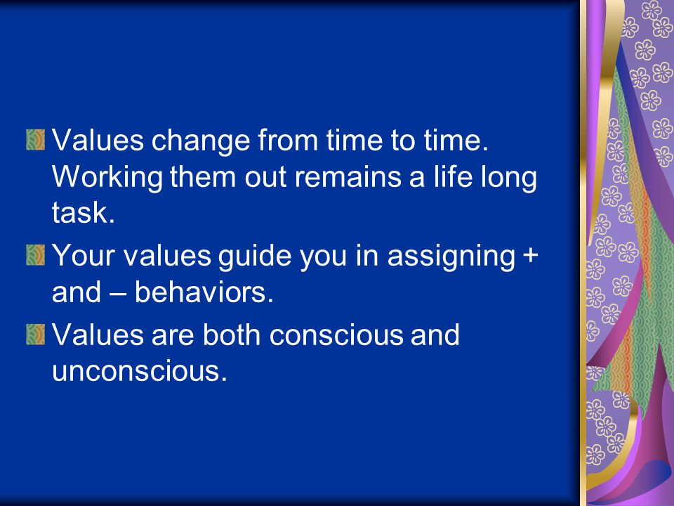 Values change from time to time