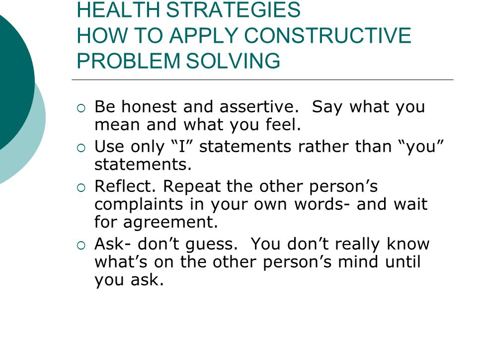 HEALTH STRATEGIES HOW TO APPLY CONSTRUCTIVE PROBLEM SOLVING