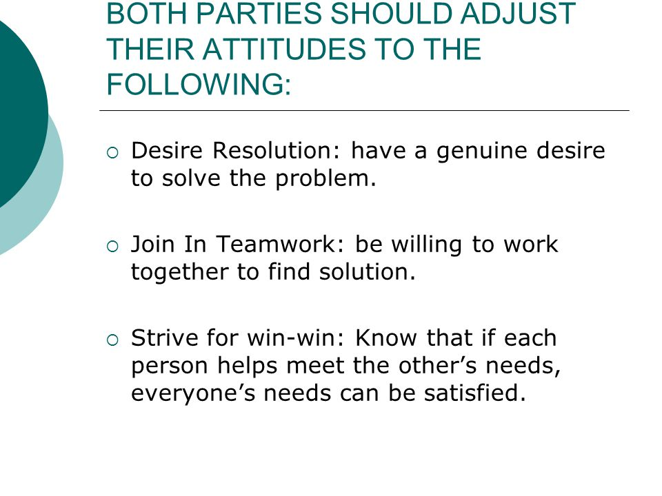 BOTH PARTIES SHOULD ADJUST THEIR ATTITUDES TO THE FOLLOWING: