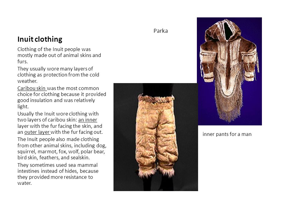 Inuit clothing inner pants for a man Parka
