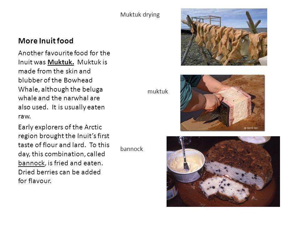 More Inuit food Muktuk drying muktuk bannock