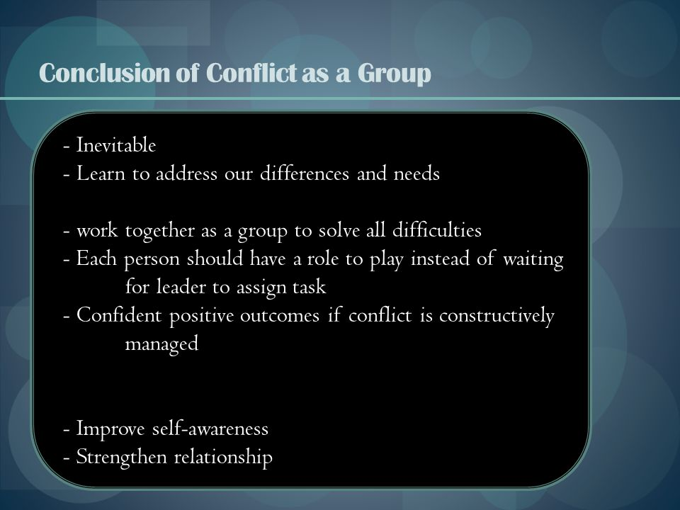 Conclusion of Conflict as a Group