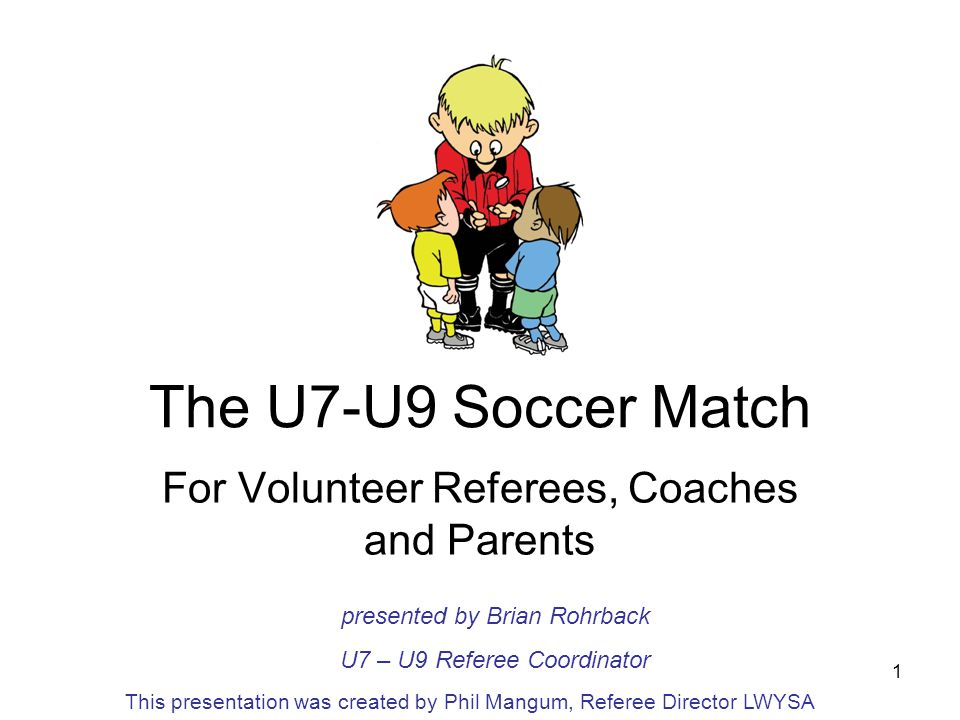 For Volunteer Referees, Coaches and Parents