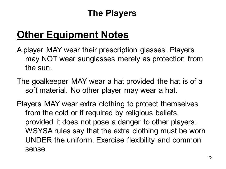 Other Equipment Notes The Players