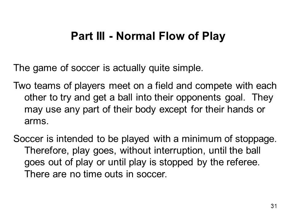 Part III - Normal Flow of Play