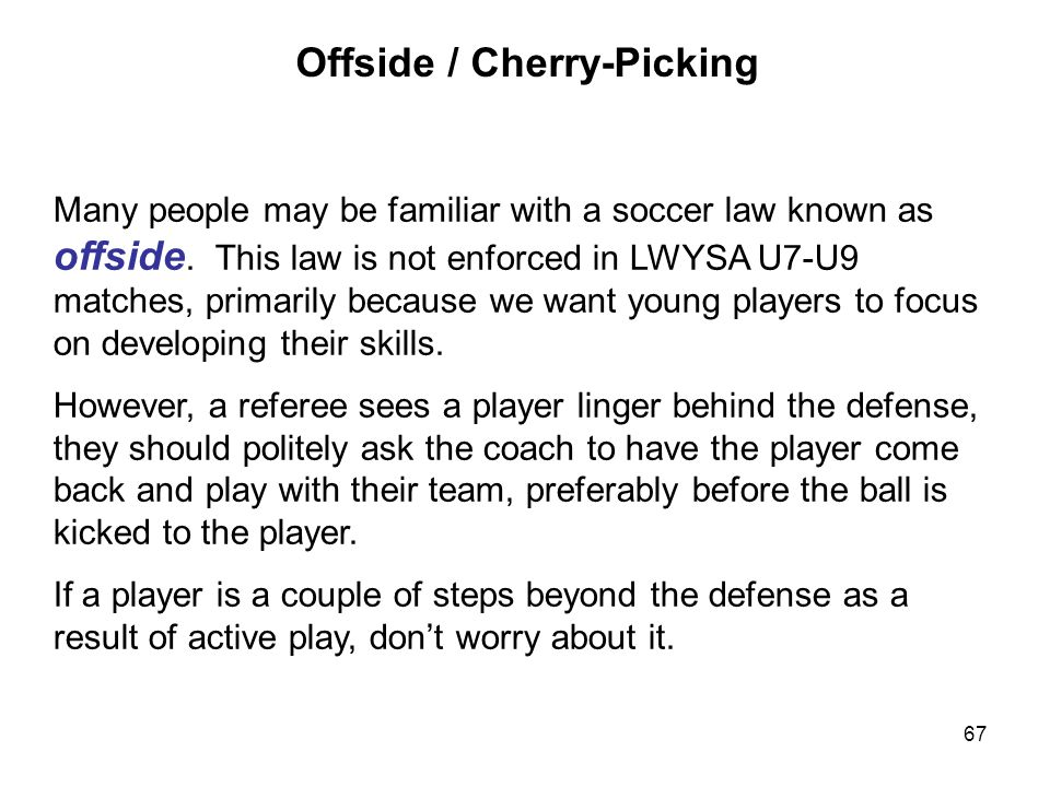 Offside / Cherry-Picking