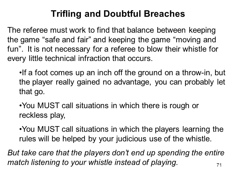 Trifling and Doubtful Breaches