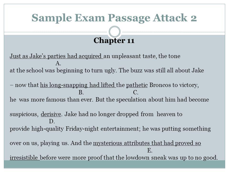 Sample Exam Passage Attack 2