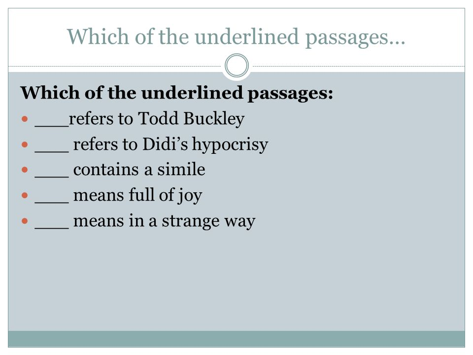 Which of the underlined passages…