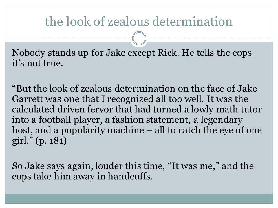 the look of zealous determination