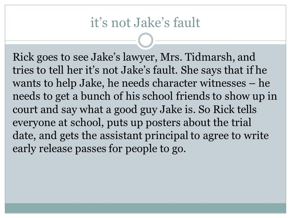 it's not Jake's fault