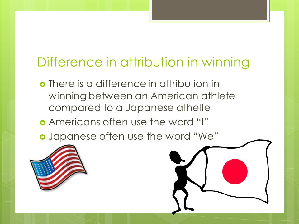 Difference in attribution in winning