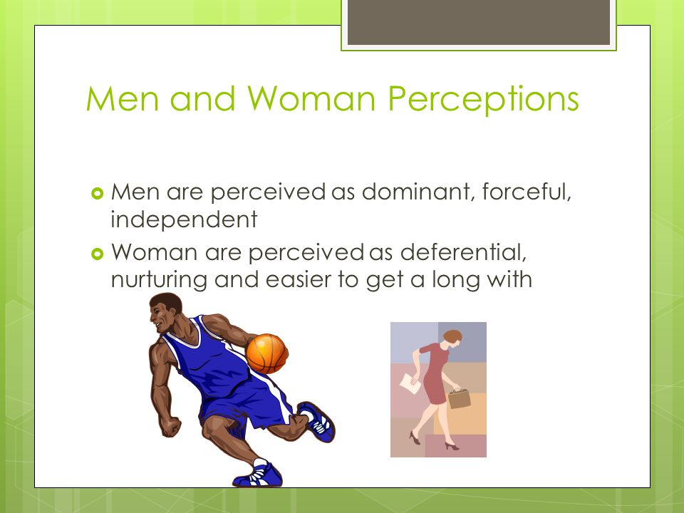 Men and Woman Perceptions