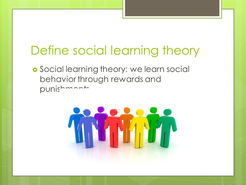 Define social learning theory