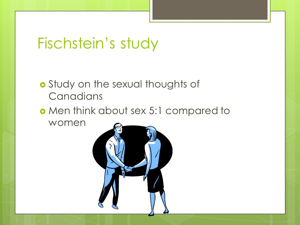 Fischstein's study Study on the sexual thoughts of Canadians