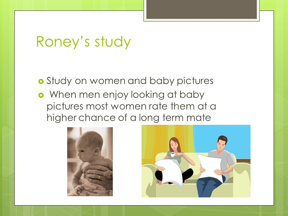 Roney's study Study on women and baby pictures