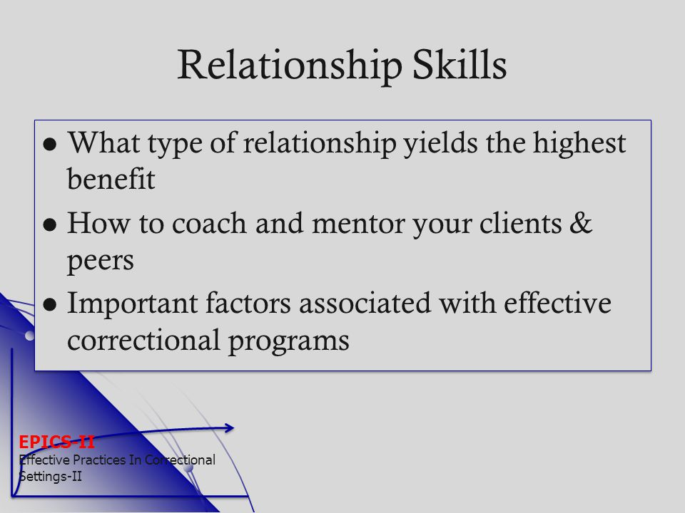 Relationship Skills What type of relationship yields the highest benefit. How to coach and mentor your clients & peers.