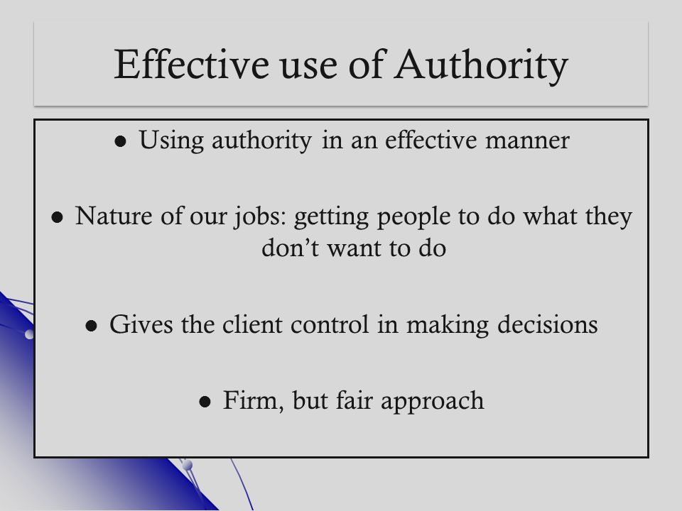 Effective use of Authority