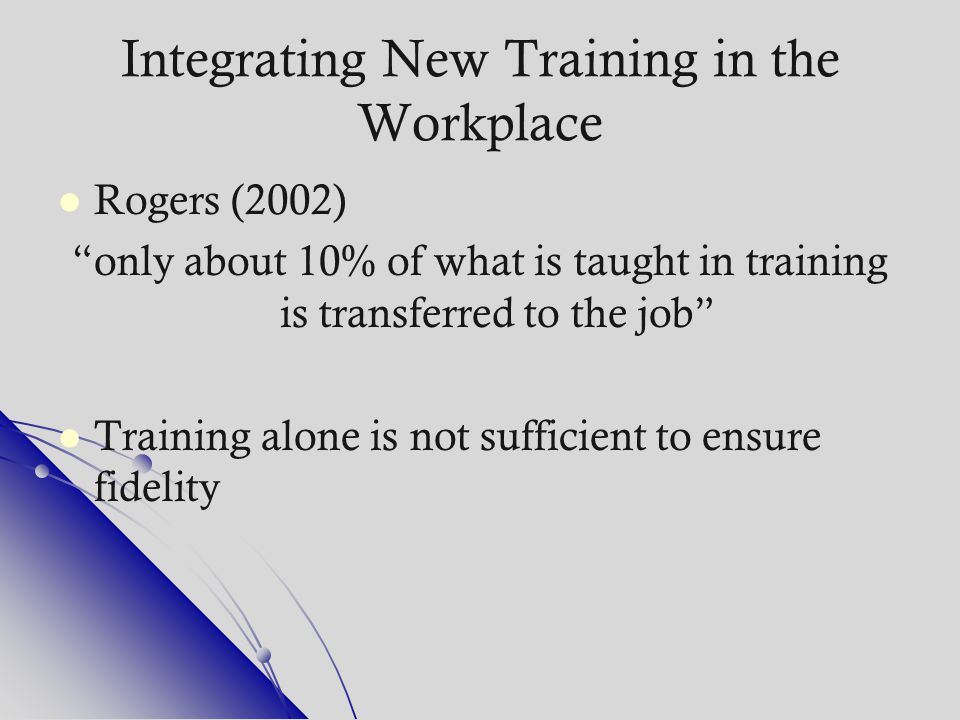Integrating New Training in the Workplace