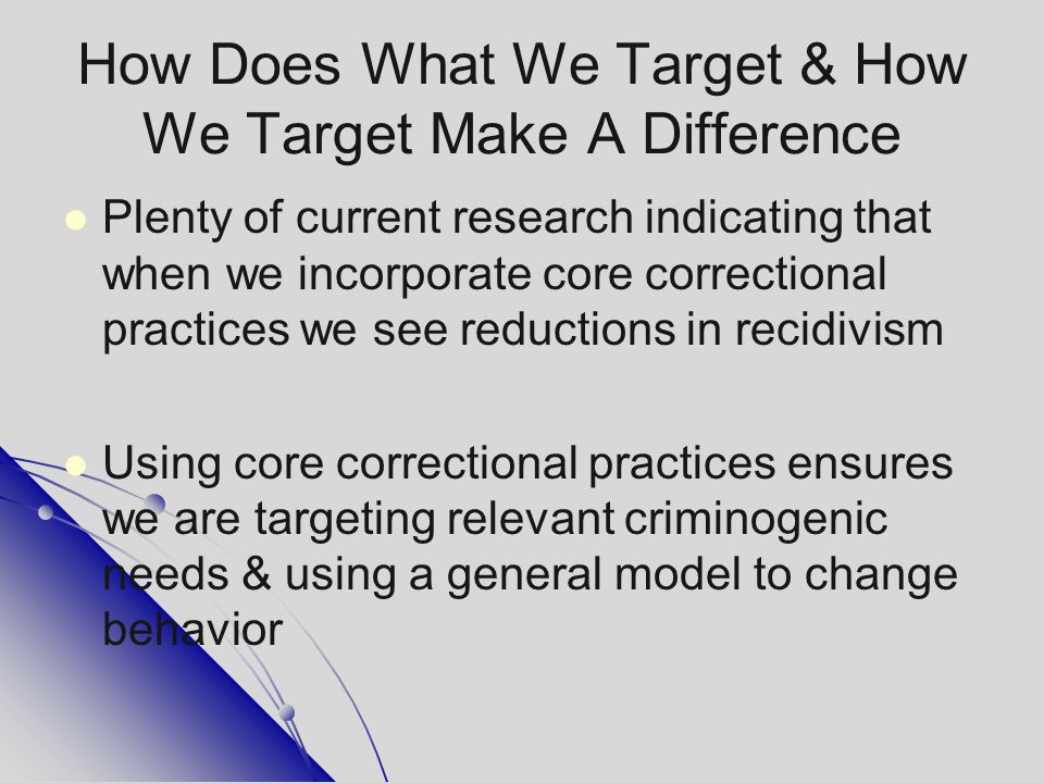 How Does What We Target & How We Target Make A Difference
