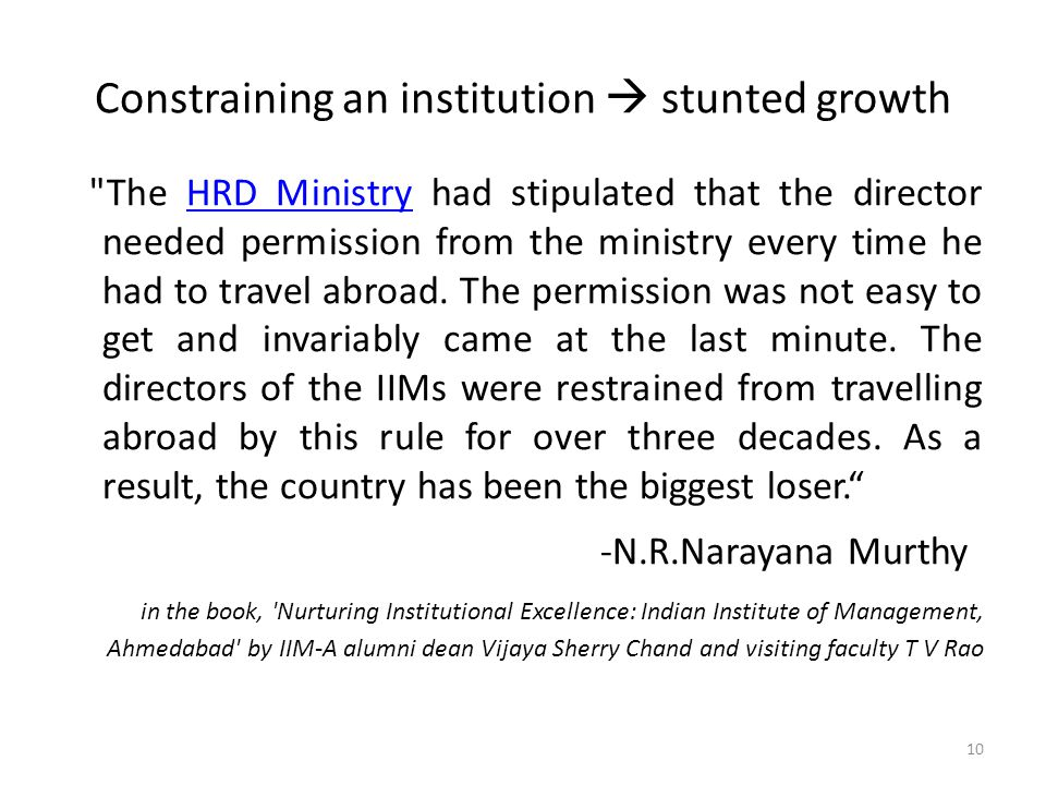 Constraining an institution  stunted growth