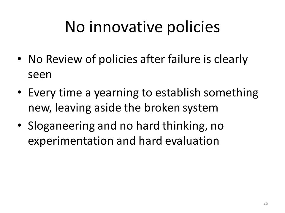 No innovative policies