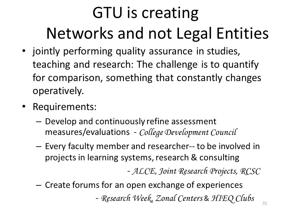 GTU is creating Networks and not Legal Entities
