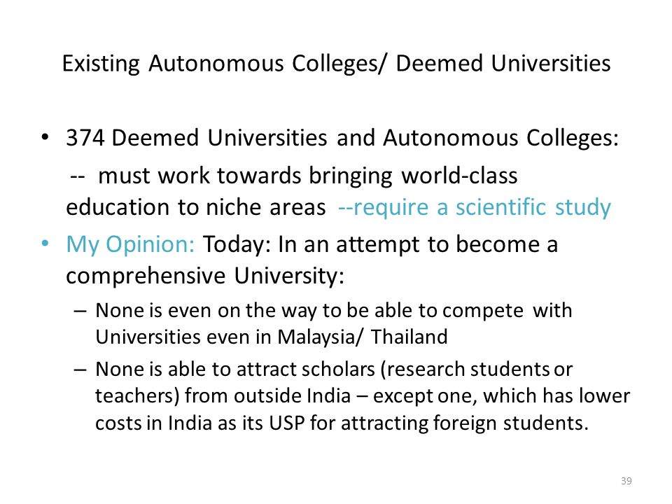 Existing Autonomous Colleges/ Deemed Universities