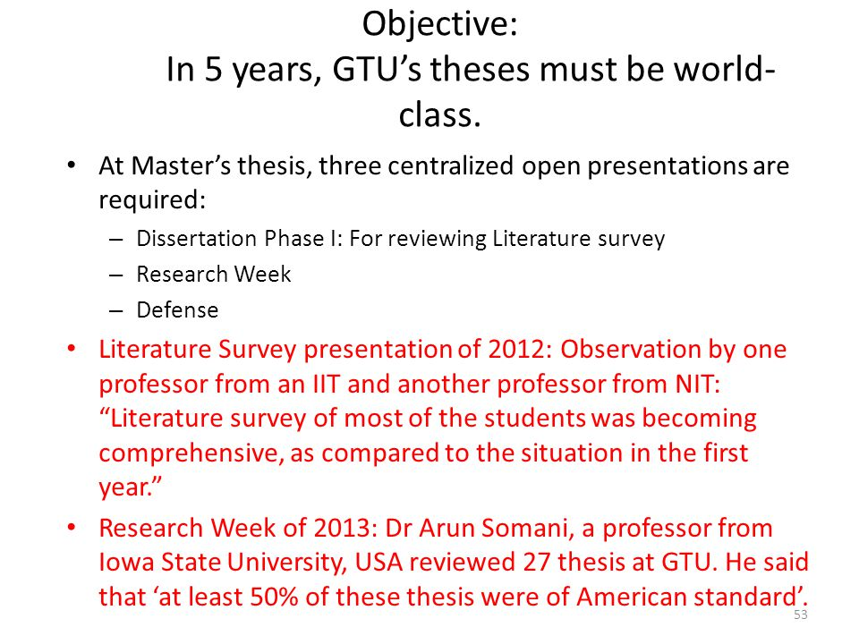 Objective: In 5 years, GTU's theses must be world-class.