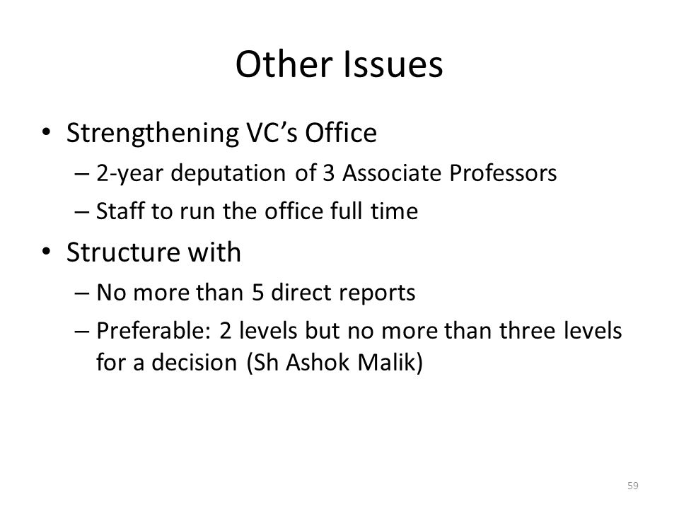 Other Issues Strengthening VC's Office Structure with
