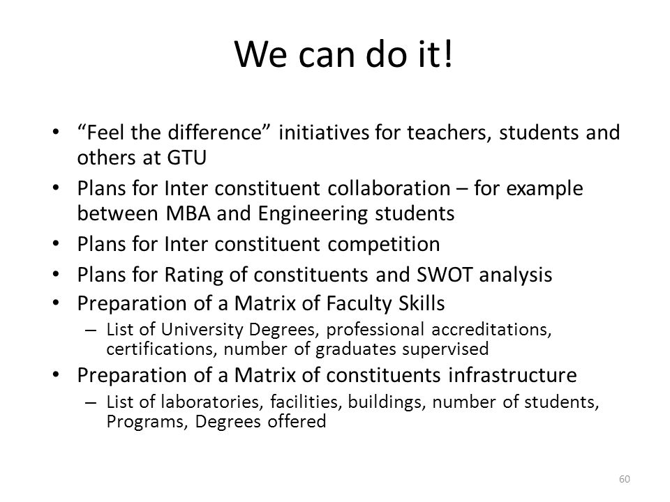 We can do it! Feel the difference initiatives for teachers, students and others at GTU.