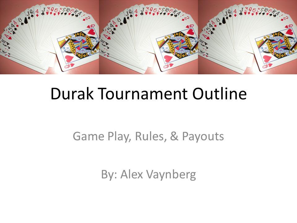 Durak Tournament Outline