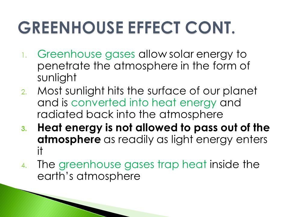 GREENHOUSE EFFECT CONT.