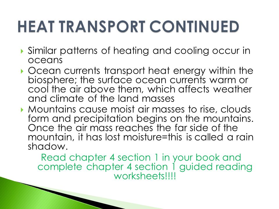 HEAT TRANSPORT CONTINUED